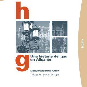 Una historia del Gas en Alicante