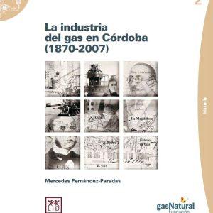 La industria del gas en Córdoba (1870-2007)