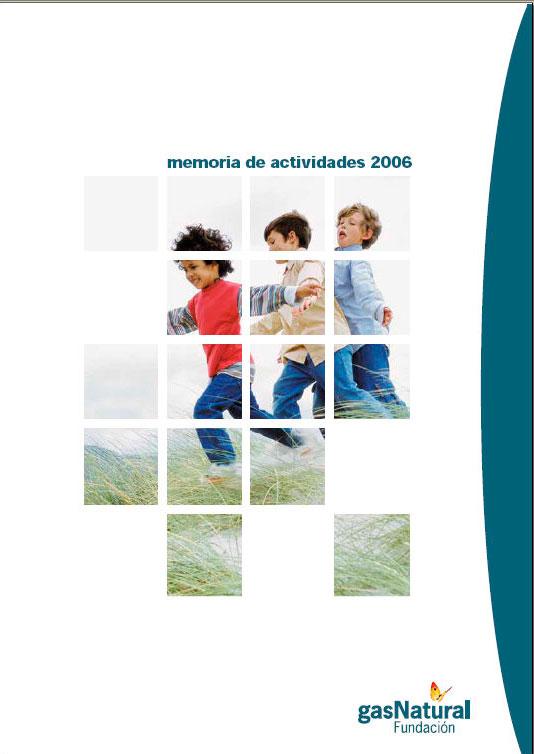 Memoria de actividades Fundación Naturgy 2006