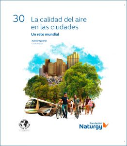 La calidad del aire en las ciudades. Un reto mundial Xavier Querol
